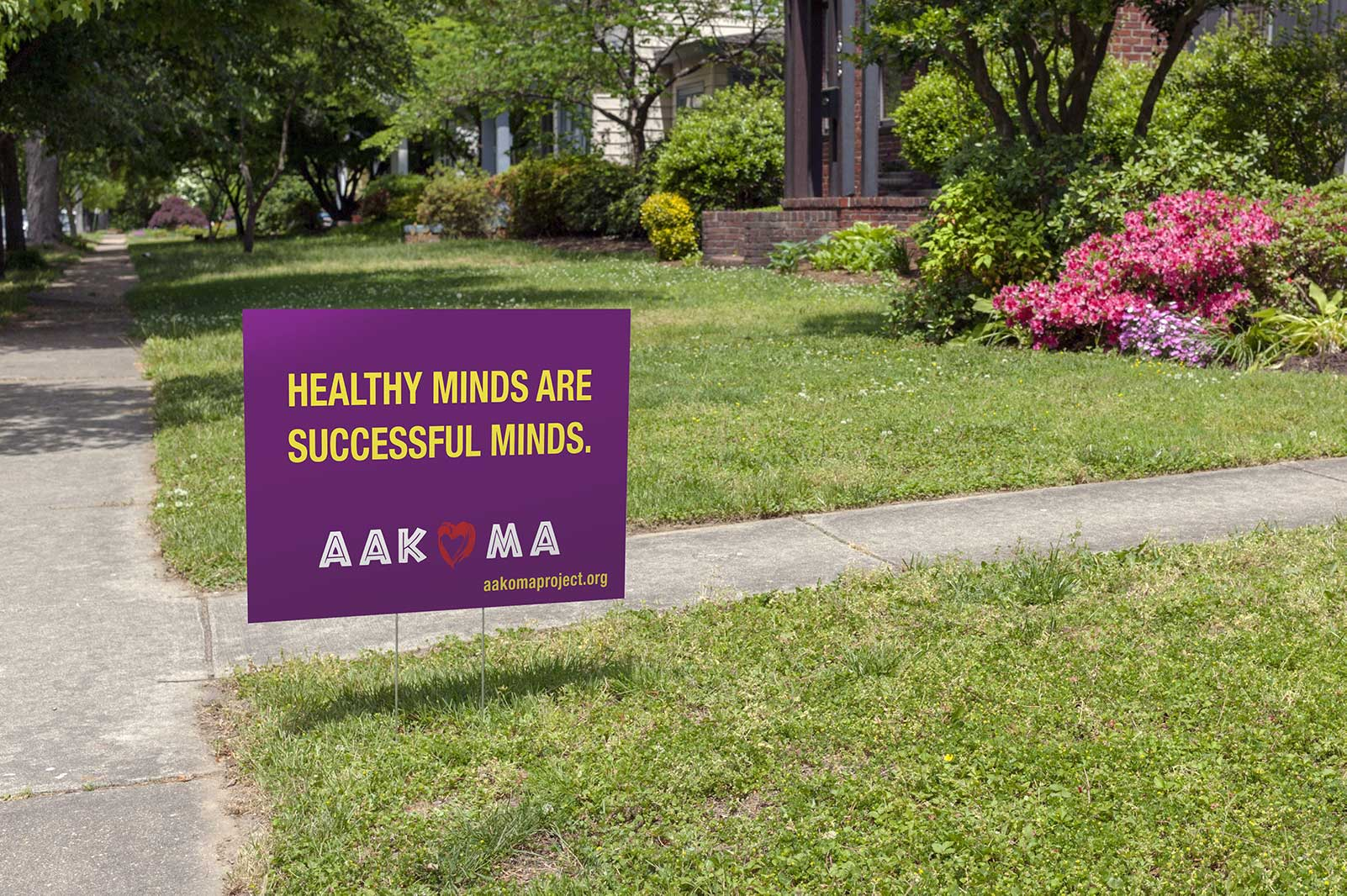 "Yard Sign reading ""Healthy Minds are Sucessful Minds"""